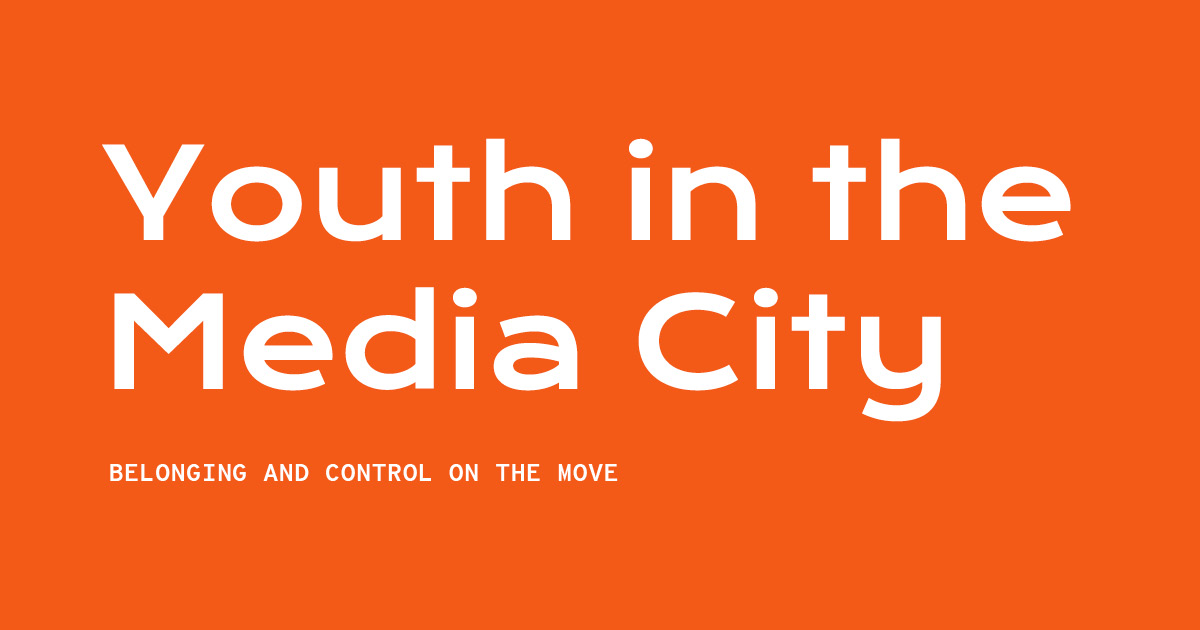 Youth in the Media City — Playing in the City
